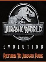 侏罗纪世界进化:重返侏罗纪公园中文版未加密直装版