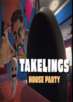 Takelings家庭聚会中文硬盘版