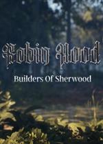 罗宾汉:谢伍德建造者steam破解版