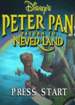 小飞侠回到梦不落帝国(Peter Pan Return to Neverland)GBA版